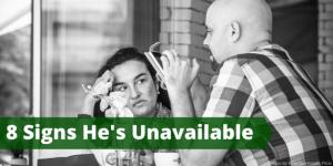 8 Signs He's Unavailable with Jayson Gaddis — JaysonGaddis com