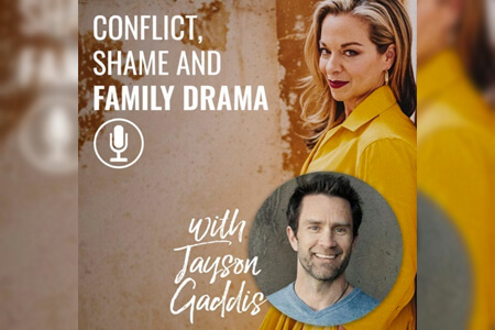 Jayson Gaddis – Conflict, Shame And Family Drama